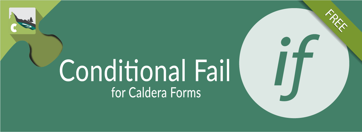 Conditional Fail For Caldera Forms Banner