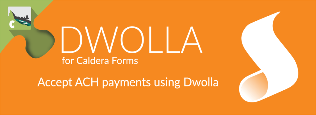 Dwolla For Caldera Forms